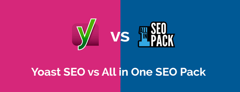 Yoast vs All in One SEO Pack
