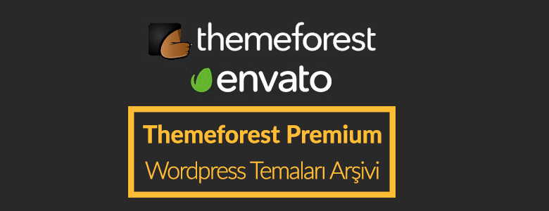 Themeforest Premium Wordpress Temaları Arşivi
