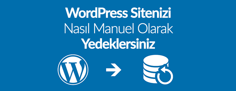 Manuel Wordpress Yedekleme