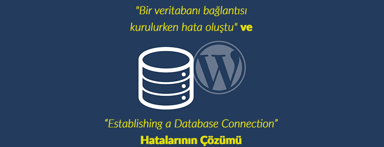 Wordpress Establishing a Database Connection Hatası
